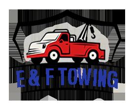E   & F Towing